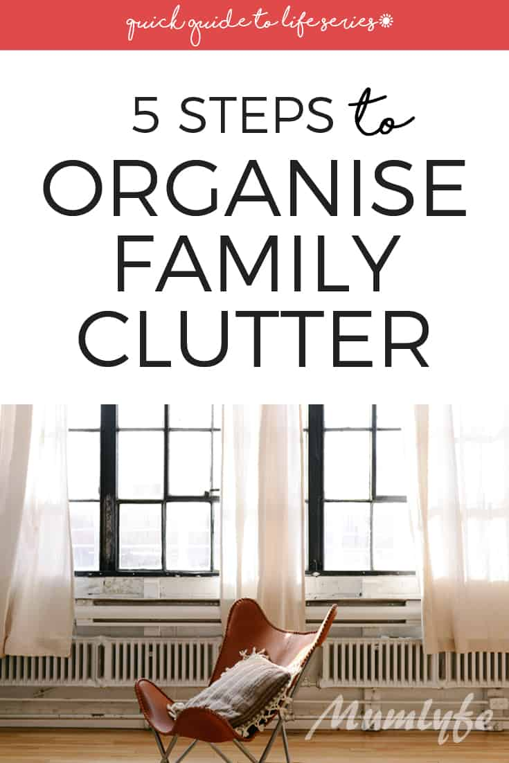 Quick guide to organise family clutter