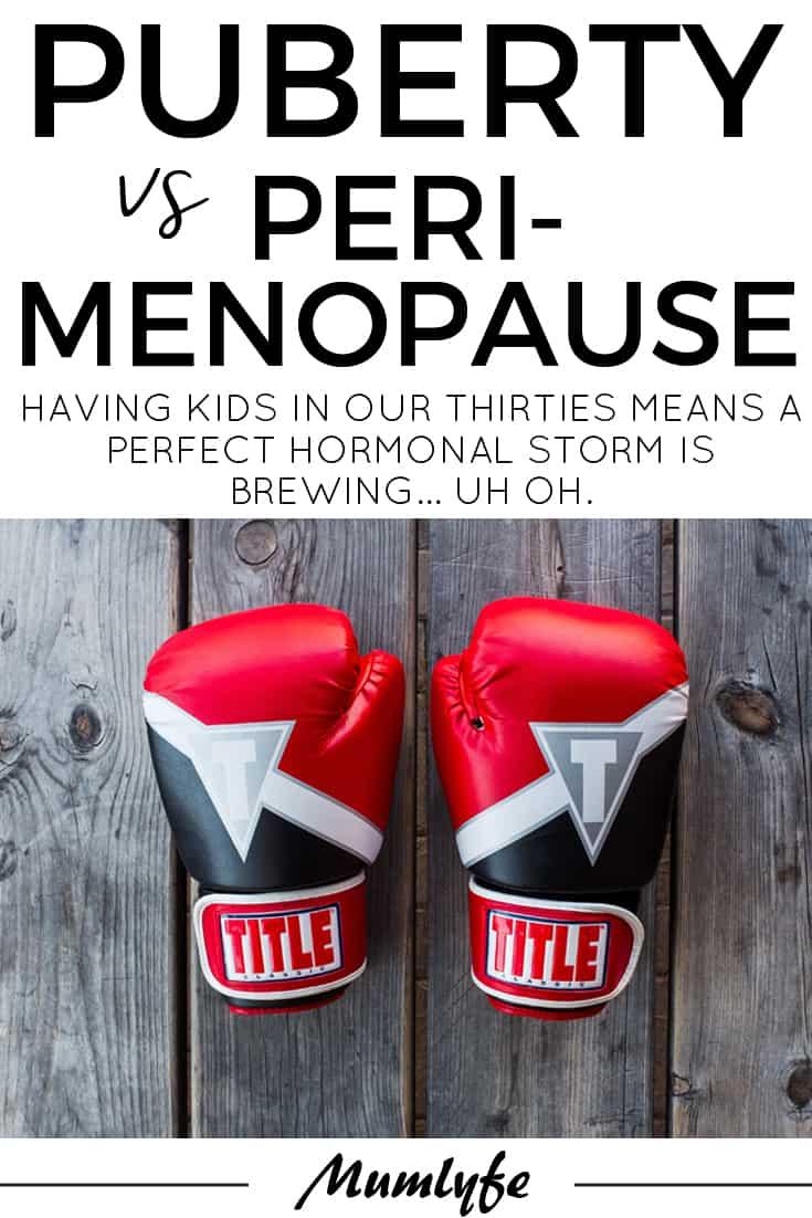Puberty vs Perimenopause - Mumlyfe
