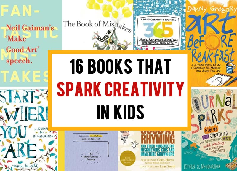 Creativity in kids - books that spark imagination and curiosity