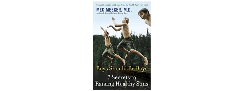 Books about raising boys: Boys should be boys