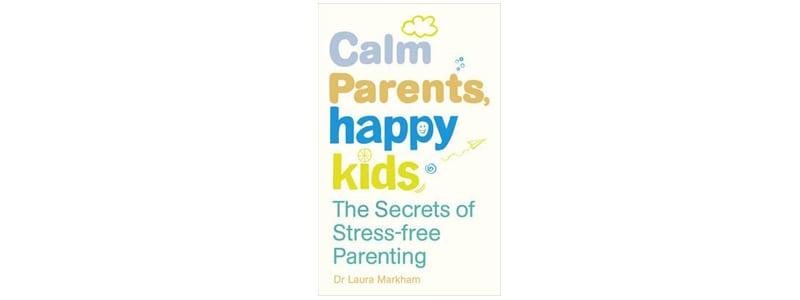 Books about Raising Boys: Calm Parents Happy Kids
