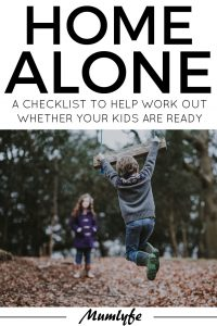 Home Alone Checklist - work out whether your kids are ready to be left home unsupervised