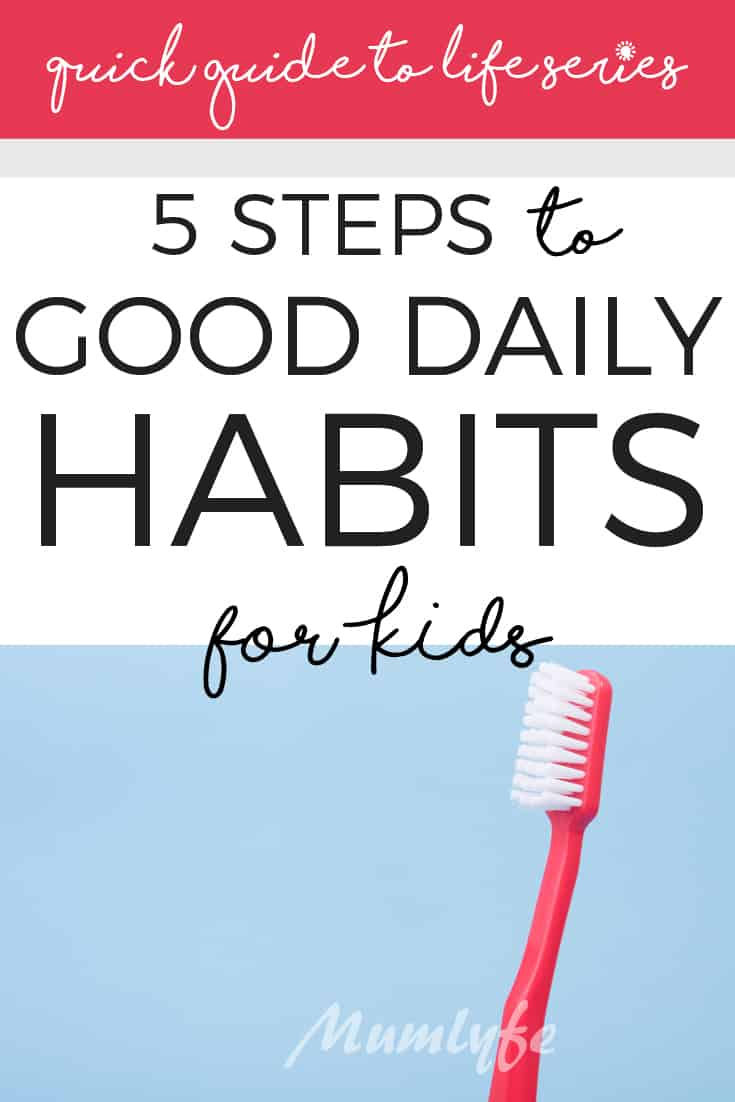 5 steps to good daily habits for kids