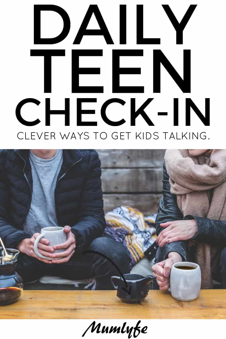Daily teen check-in - how to keep the conversation going with your teen