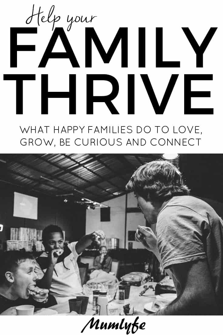Help your family thrive - important tips towards a happy family