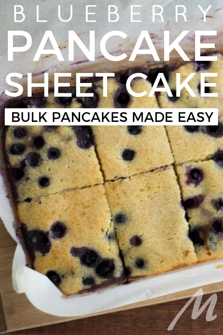 Blueberry pancake sheet cake - bulk pancakes made easy
