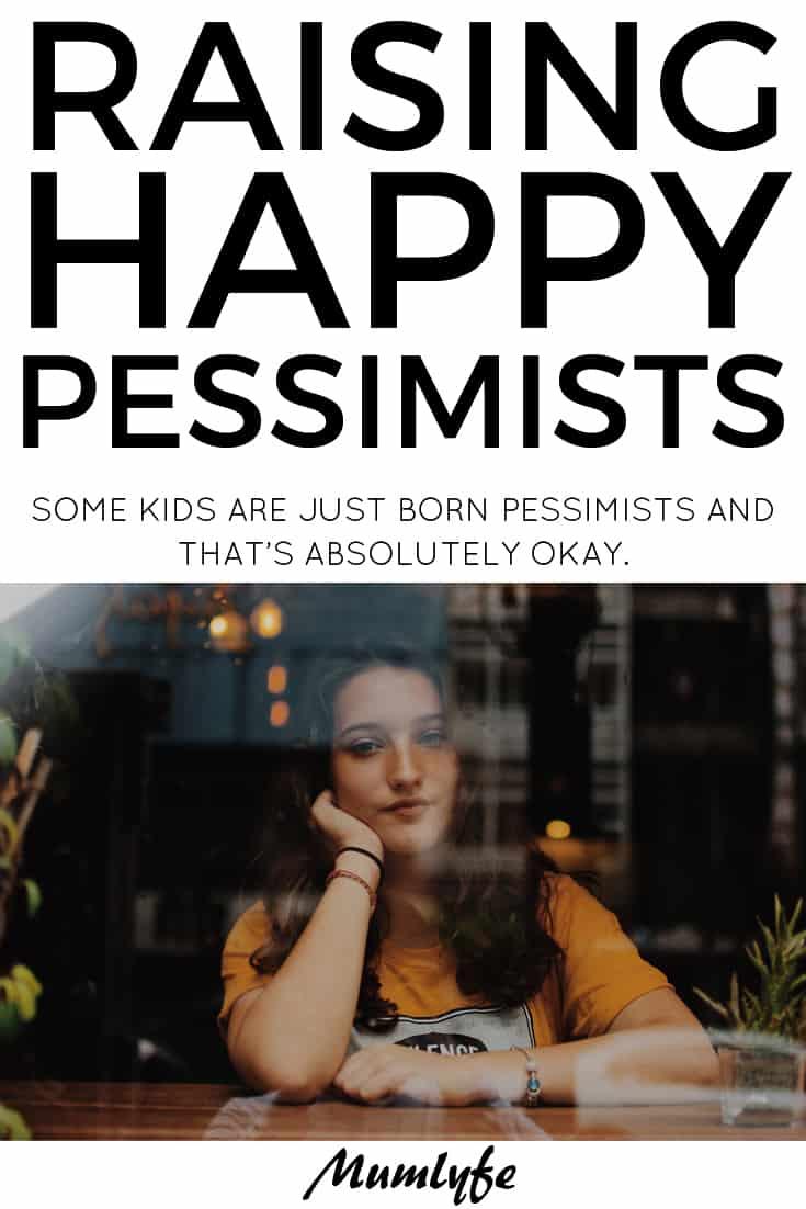 Parenting a pessimistic kid