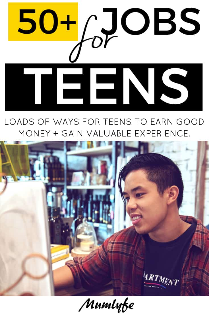 50+ jobs for teens that will benefit them for life