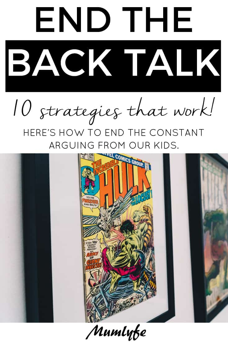 End the back talk - 10 strategies that work