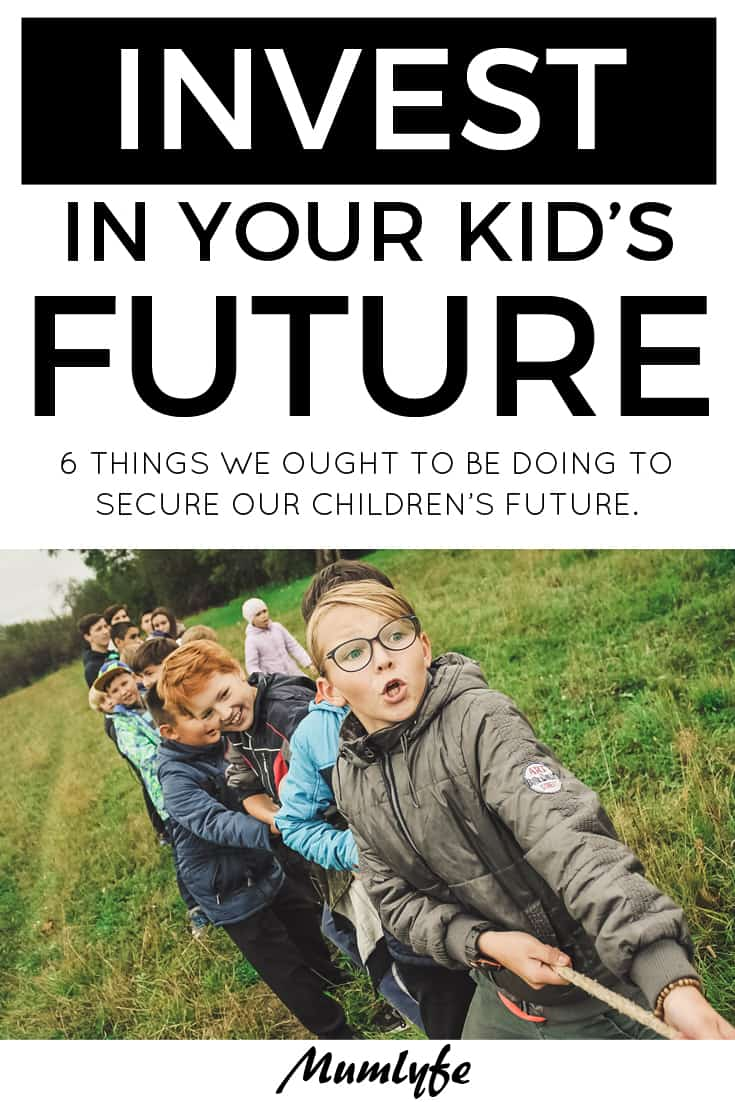 Invest in kids' future through these 6 important things
