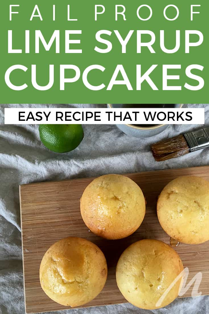 Lime syrup cupcakes - a fail-proof recipe that works