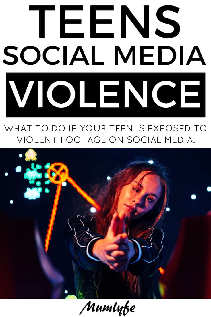 Teens and social media - what to do if your teen is exposed to violent footage