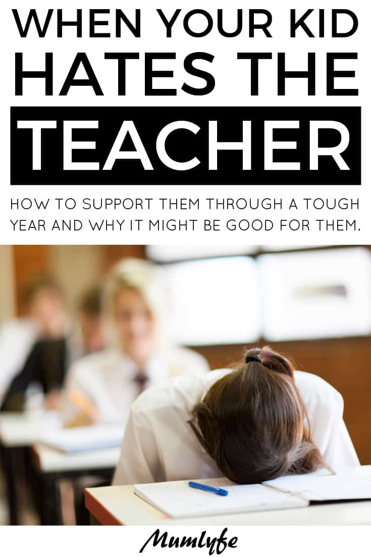 When your kid hates the teacher - and why it might be good for them