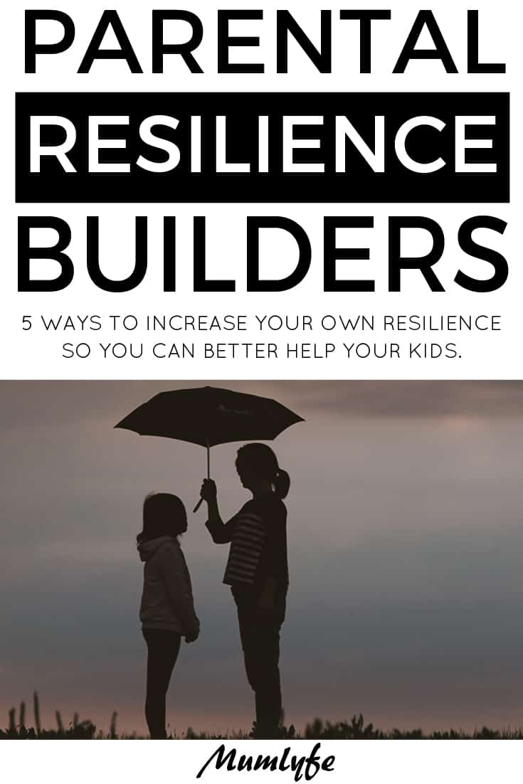 Parental resilience builders - tips for coping