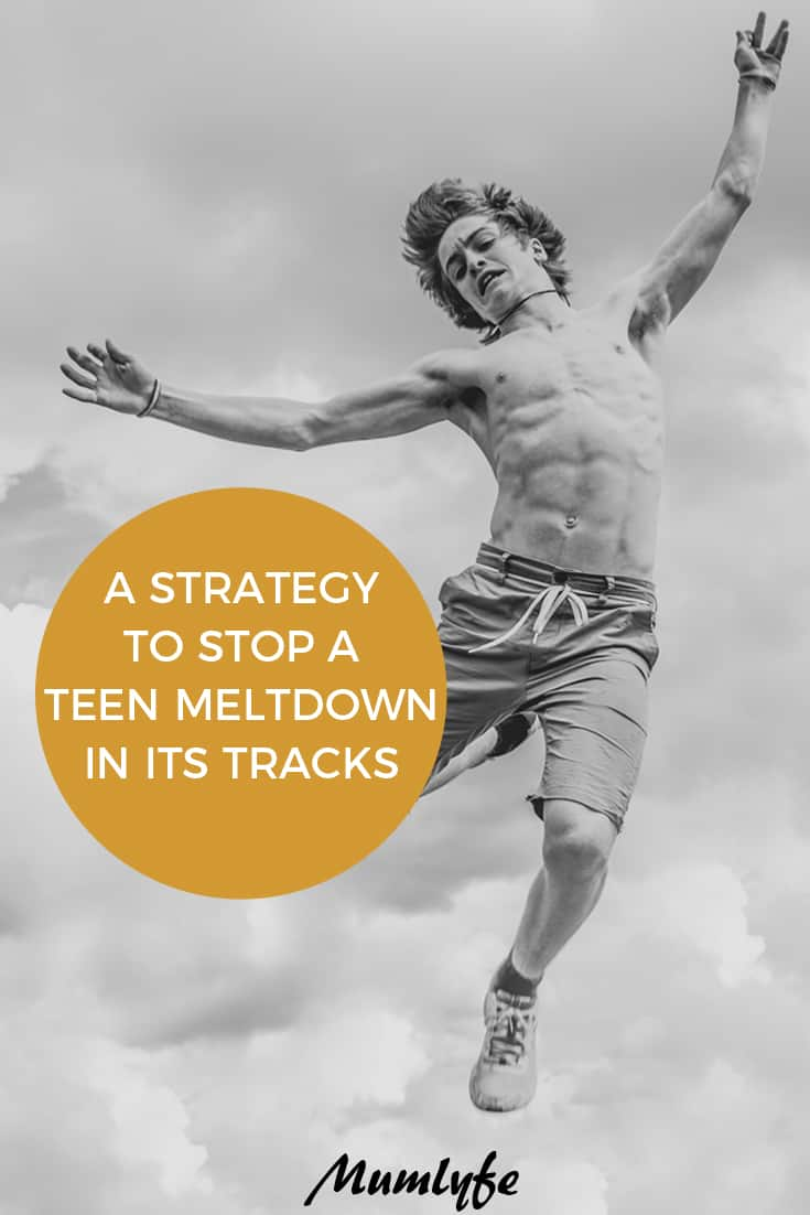 Stop a teen meltdown with this strategy