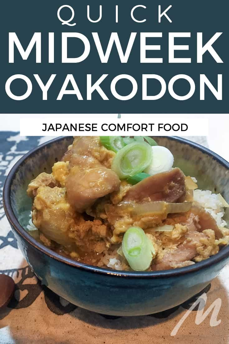 Quick midweek oyakodon - a Japanese classic