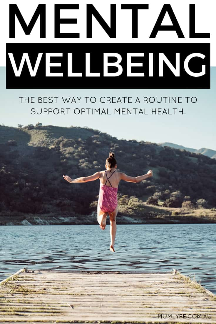 How to create a routine for optimal mental wellbeing