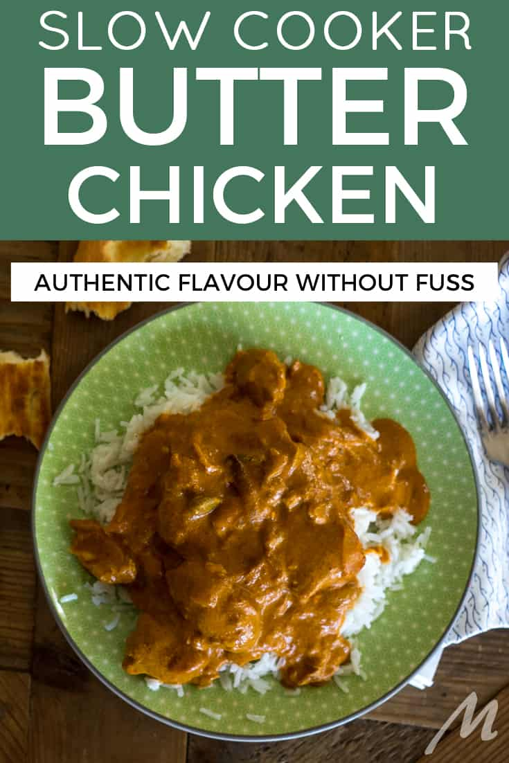 Slow cooker butter chicken - authentic flavour without fuss