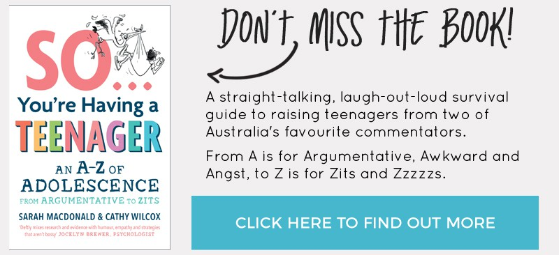 So You're Having a Teenager by Sarah Macdonald and Cathy Wilcox book review